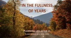 Fullness of Years - Pre-Retirement Counselling by Bart Begalka, RCC